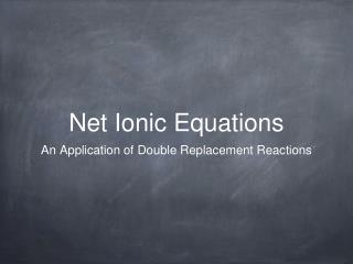 Net Ionic Equations