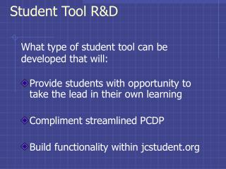 Student Tool R&D