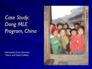 Case Study: Dong MLE Program, China