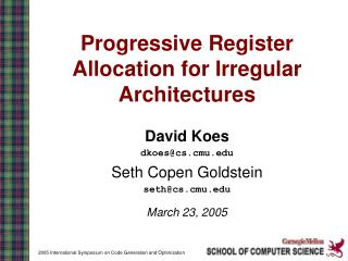 Progressive Register Allocation for Irregular Architectures