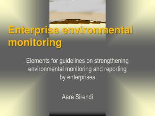 E nterprise environmental monitoring