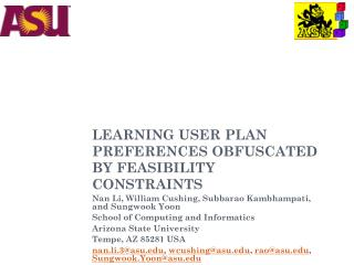 LEARNING USER PLAN PREFERENCES OBFUSCATED BY FEASIBILITY CONSTRAINTS