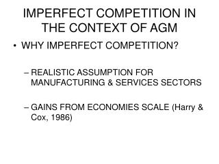 IMPERFECT COMPETITION IN THE CONTEXT OF AGM