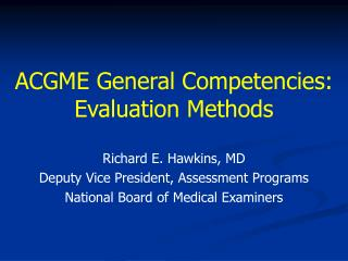 ACGME General Competencies: Evaluation Methods