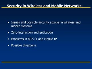 Security in Wireless and Mobile Networks