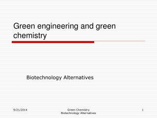 Green engineering and green chemistry