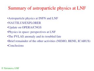 Summary of astroparticle physics at LNF