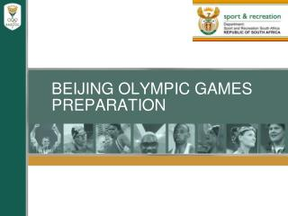 BEIJING OLYMPIC GAMES PREPARATION