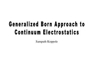 Generalized Born Approach to Continuum Electrostatics