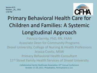 Primary Behavioral Health Care for Children and Families: A Systemic Longitudinal Approach