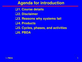 Agenda for introduction