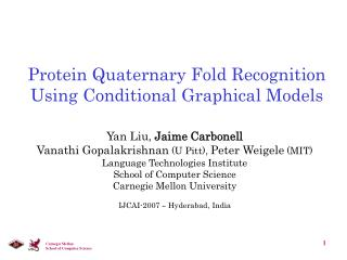 Protein Quaternary Fold Recognition Using Conditional Graphical Models