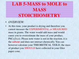LAB 5-MASS to MOLE to MASS  STOICHIOMETRY
