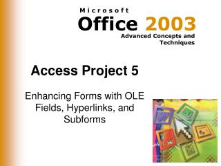 Access Project 5