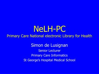 NeLH-PC Primary Care National electronic Library for Health