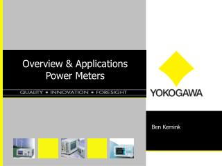 Overview & Applications  Power Meters
