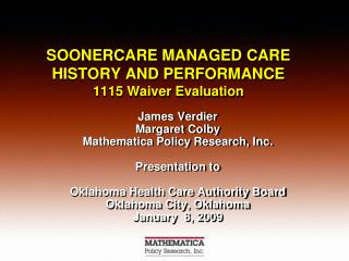 SOONERCARE  MANAGED CARE HISTORY AND PERFORMANCE 1115 Waiver Evaluation