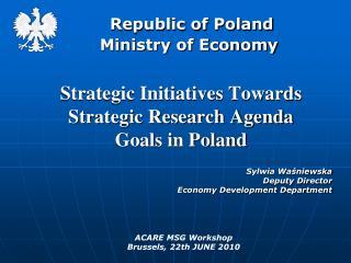 Republic of Poland      Ministry of Economy