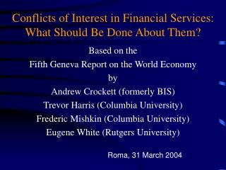 Conflicts of Interest in Financial Services: What Should Be Done About Them?