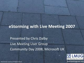 eStorming with Live Meeting 2007