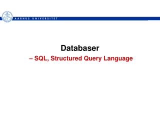 Databaser –  SQL, Structured Query Language