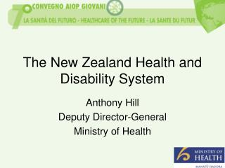 The New Zealand Health and Disability System