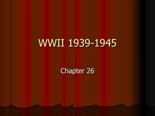 WWII 1939-1945