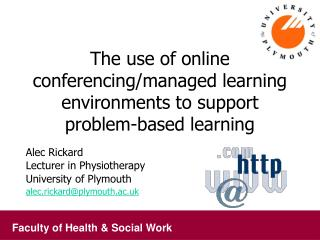 The use of online  conferencing/managed learning environments to support problem-based learning