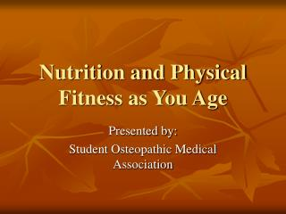 Nutrition and Physical Fitness as You Age