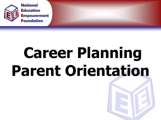 Parent Career Planning Orientation
