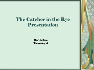 The Catcher in the Rye Presentation
