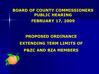 BOARD OF COUNTY COMMISSIONERS PUBLIC HEARING FEBRUARY 17, 2009