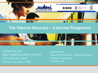 The Telecom Recovery – A Service Perspective