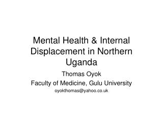 Mental Health & Internal Displacement in Northern Uganda