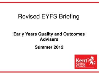 Revised EYFS Briefing