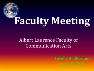 Albert Laurence Faculty of Communication Arts