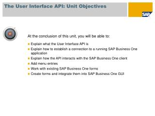 The User Interface API:  Unit Objectives