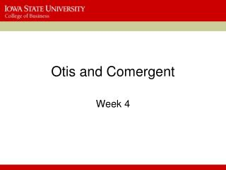 Otis and Comergent