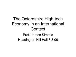 The Oxfordshire High-tech Economy in an International Context