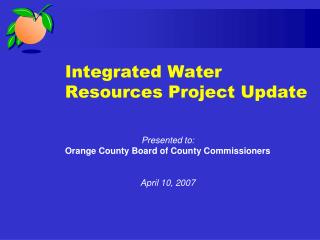 Integrated Water Resources Project Update