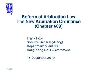 Reform of Arbitration Law The New Arbitration Ordinance (Chapter 609)