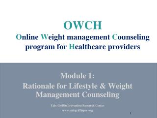 OWCH O nline  W eight management  C ounseling program for  H ealthcare providers