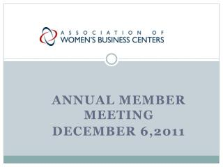 ANNUAL Member meeting DeCEMBER 6,2011