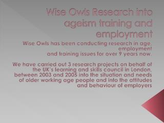 Wise Owls Research into ageism training and employment