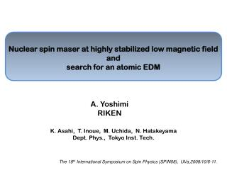 Nuclear spin maser at highly stabilized low magnetic field and search for an atomic EDM