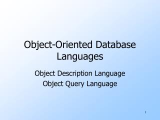 Object-Oriented Database Languages