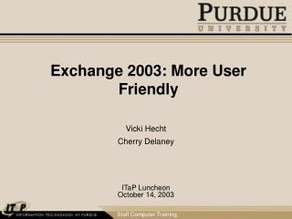 Exchange 2003: More User Friendly