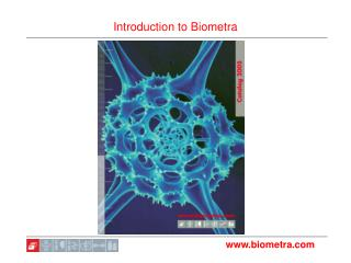 Introduction to Biometra