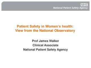 Patient Safety in Women's health: View from the National Observatory