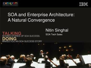 Nitin Singhal SOA Tech Sales